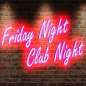 Friday Night Club Night